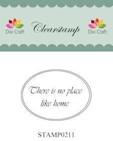30129 Dixie Clearstamp 5,2 x 3,7 cm Theres no Place Like Home.
