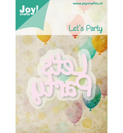 31501 Joy Crafts Cutting & Embossing - Tekst Lets Party 60x50,5 mm (6002/0427).