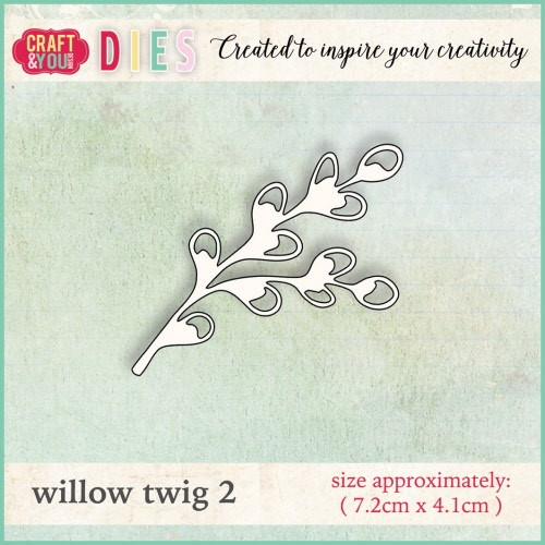 32150 Craft and You Dies Willow Twig 2.